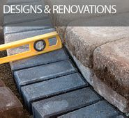 Designs and Renovations